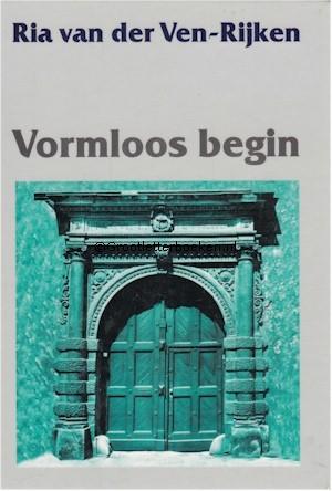 Vormloos begin